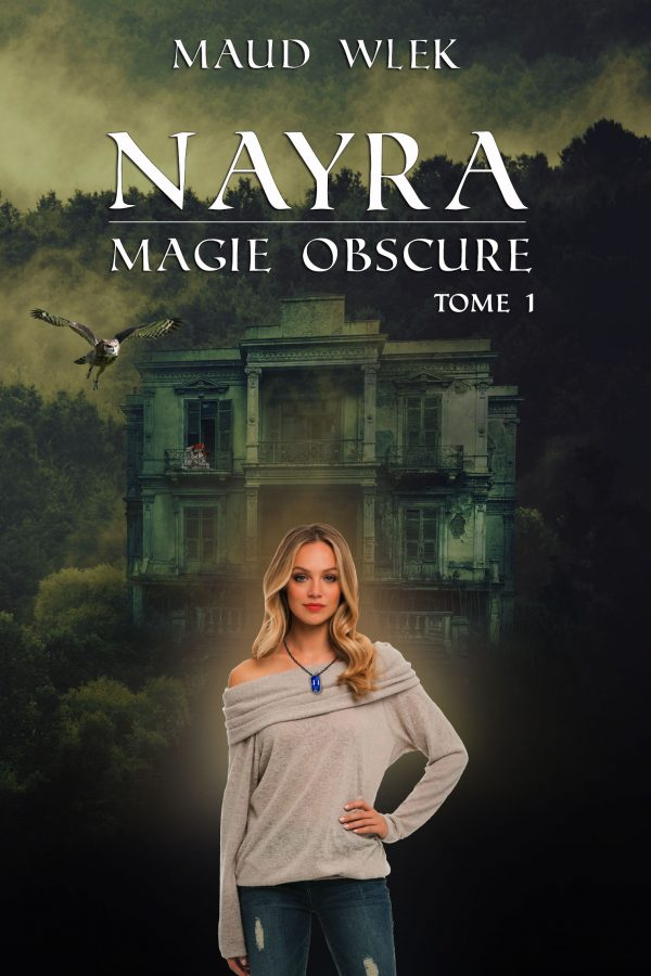 Nayra t.1 Magie Obscure