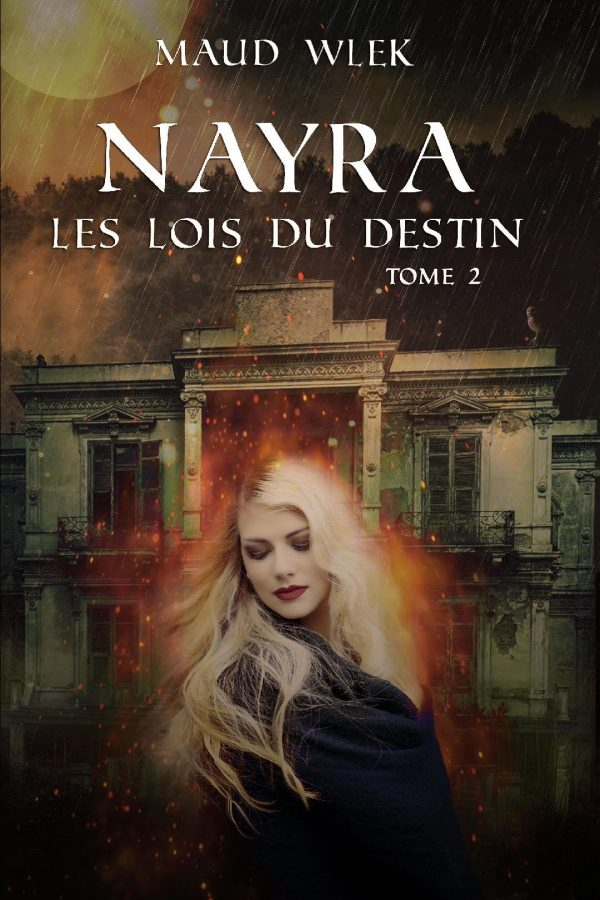 Nayra t.2 Les lois du destin