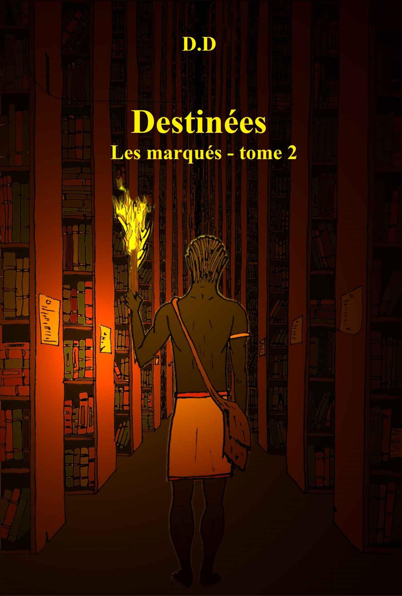 Destinées (Les Marqués tome 2)