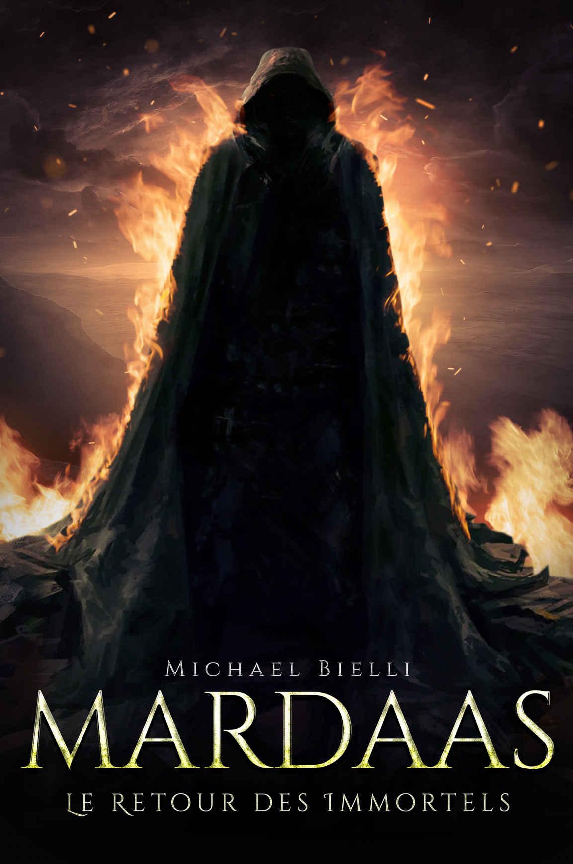 Mardaas : Le Retour des Immortels