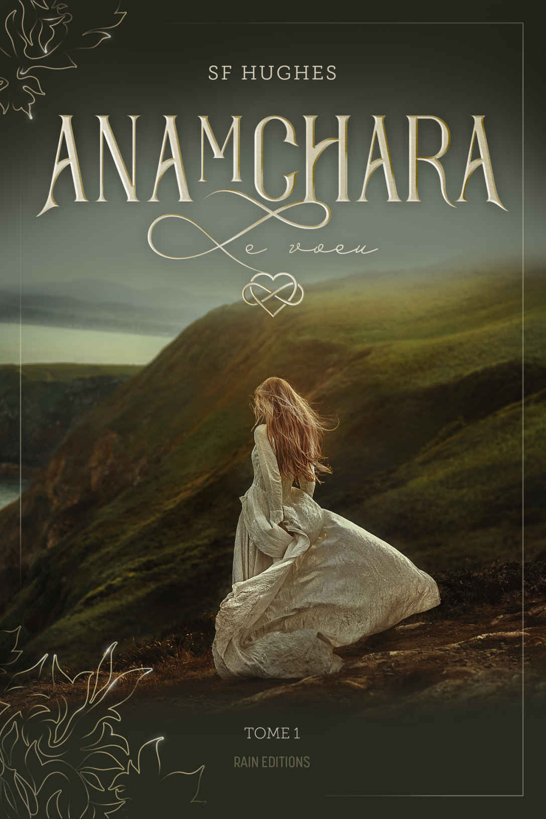 Anamchara : Le voeu, Tome 1