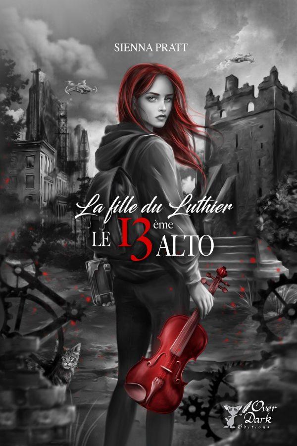La fille du Luthier – Le 13ème Alto